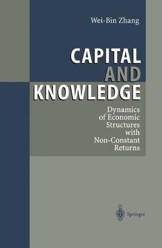 capital-and-knowledge-dynamics-of-economic-structures-with-non-constant-returns