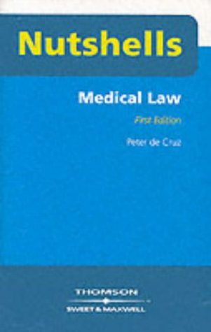 Medical Law (Nutshells)
