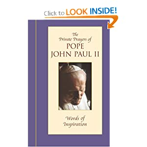 Words of Inspiration: The Private Prayers of Pope John Paul II