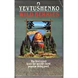 Wild Berries (Black Swan) (0552991562) by Yevtushenko, Yevgeny