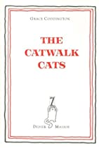 Grace Coddington & Didier Malige: The Catwalk Cats Ebook & PDF Free Download