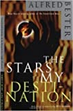 The Stars My Destination hardback by Alfred Bester