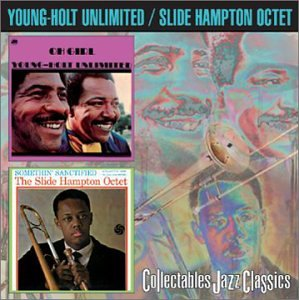 Oh Girl Somethin Sanctified by Young-Holt Unlimited and Slide Hampton