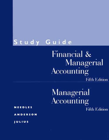 Financial & Managerial Accounting: Managerial Accounting
