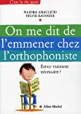 On me dit de l'emmener chez l'orthophoniste : Est-ce vraiment ncessaire ?