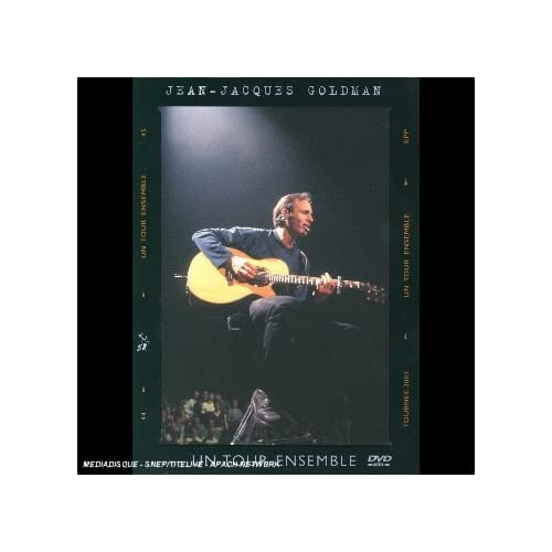Jean Jacques Goldman : Un tour ensemble - �dition Standard A