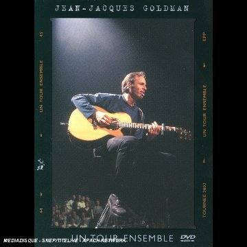 Jean-Jacques Goldman - Un Tour Ensemble