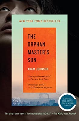 The Orphan Masters Son A Novel by Random House Trade Paperbacks