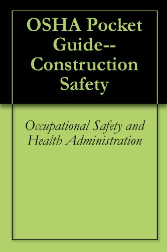 OSHA Pocket Guide--Construction Safety