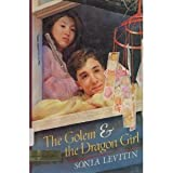 The Golem and the Dragon Girl (0803712804) by Levitin, Sonia