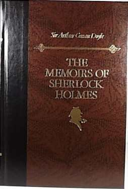 The Memoirs of Sherlock Holmes (The World s Best Reading)