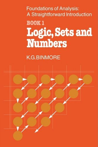 The foundations of analysis, - Logic, sets and numbers