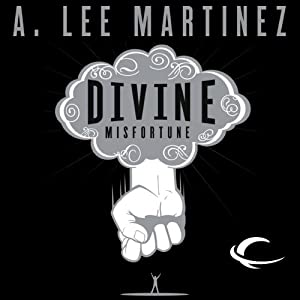 Divine Misfortune | [A. Lee Martinez]