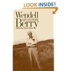 Wendell Berry: Life and Work (Culture of the Land)