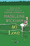 40 Love by Sophie Kinsella, Madeleine Wickham cover image