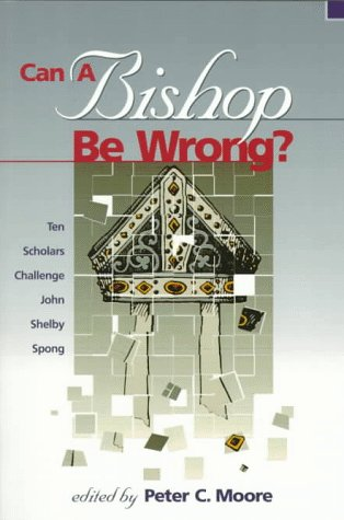 Can a Bishop Be Wrong?, Peter C. Moore