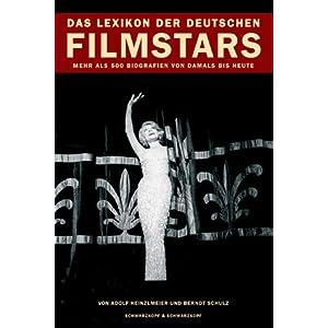 Das Lexikon der deutschen Filmstars