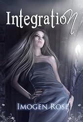 INTEGRATION (Bonfire Academy Book Two) (Bonfire Chronicles 2)