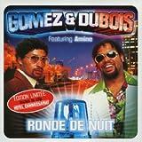 echange, troc Gomez & Dubois - Ronde de nuit - Maxi CD édition limitée (inclus le clip