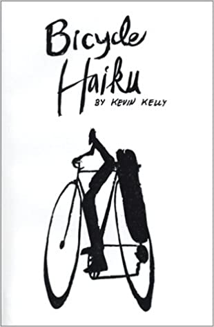 Bike Blue Book Kelly Bicycle Haiku Kevin Kelly