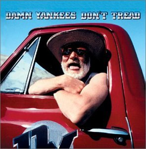 CD : DAMN YANKEES - Don't Tread