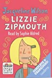 Lizzie Zipmouth: Complete & Unabridged (Radio Collection)