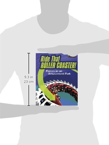 Ride That Rollercoaster!: Forces at an Amusement Park (Heinemann Infosearch)