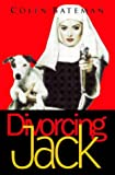 Divorcing Jack (0006479030) by COLIN BATEMAN