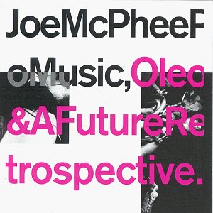 Oleo & a Future Retrospective