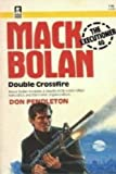 Double Crossfire (The Executioner #40) (0373610408) by Don Pendleton