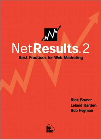 Net Results.2: Best Practices for Web Marketing