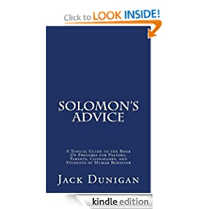 Free Kindle Book: Solomon's Advice, by Jack Dunigan