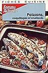 Fiches cuisine Tome 3 : Poissons, coquillages et crustacés