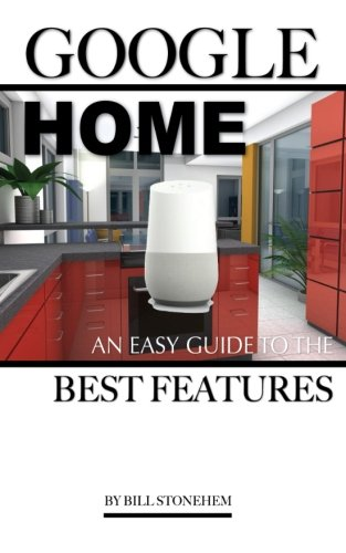 Google Home: An Easy Guide the Features