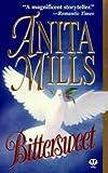 Bittersweet (0451407695) by Mills, Anita