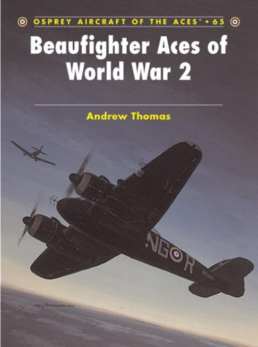 Beaufighter Aces of World War 2 (Aircraft of the Aces)