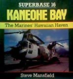 Kaneohe Bay: The Marines' Hawaiian Haven - Superbase 16