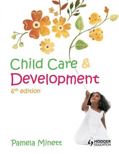 Child Care and Development 6th Edition