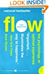 Flow: The Psychology of Optimal Exper...