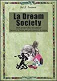 img - for La dream society book / textbook / text book