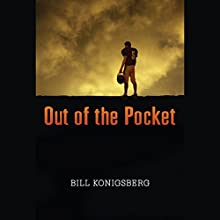 Out of the Pocket Audiobook by Bill Konigsberg Narrated by Joshua Swanson