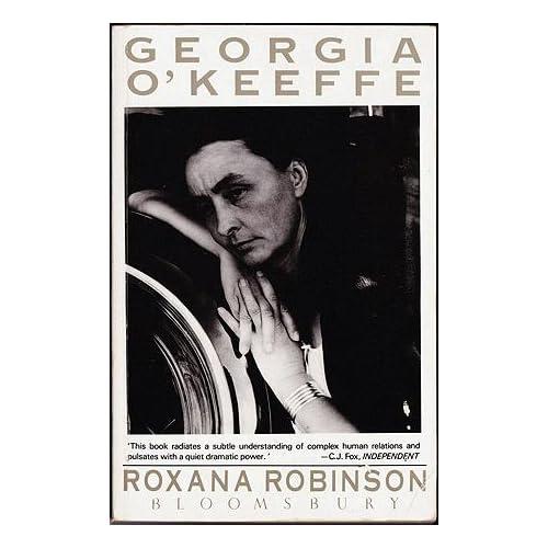 Georgia O'Keeffe: A Life, Robinson, Roxana