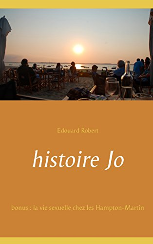 Couverture du livre histoire Jo: bonus : la vie sexuelle chez les Hampton-Martin