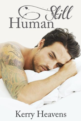 Still Human (Just Human) by Kerry Heavens