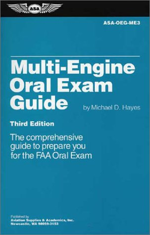 Multi-Engine Oral Exam Guide (Oral Exam Guide series), Hayes, Michael D.