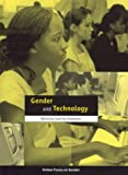 img - for Gender and Technology (Oxfam Focus on Gender Series) book / textbook / text book
