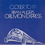 Closer To Itpar Brian Auger's Oblivion...