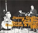 echange, troc Jimmy Giuffre & Paul Bley & Steve Swallow - Emphasis & Flight 1961