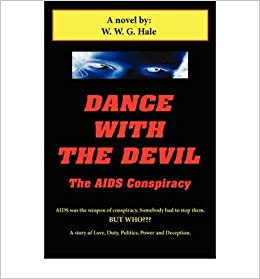 an analysis of the conspiracy of aids The prevalence of aids dissidence at the highest levels of the south  conspiracy theory with jesse ventura posited that a smaller human population would be.