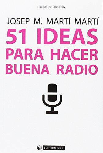 51 Ideas para hacer buena radio (Manuales)